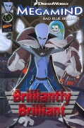 Megamind 1: Brilliantly Brilliant (Paperback)