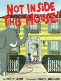 Not Inside This House! (Hardcover)