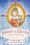 Maggie & Oliver: Or a Bone of One's Own (Hardcover)