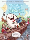 Nursery Rhyme Comics: 50 Timeless Rhymes from 50 Celebrated Cartoonists! (Hardcover)