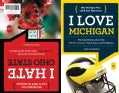 I Love Michigan / I Hate Ohio State (Paperback)
