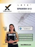 Texes Languages Other Than English (LOTE) - Spanish 613: Texas Teacher Certification (Paperback)