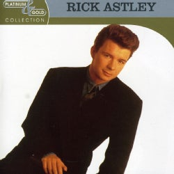 Rick Astley - Platinum & Gold Collection
