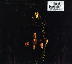 Blood Ceremony - Living With The Ancients