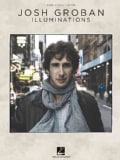 Josh Groban Illuminations: Piano, Vocal, Guitar (Paperback)
