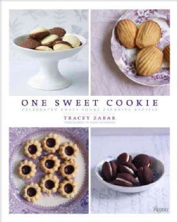 One Sweet Cookie: Celebrated Chefs Share Favorite Recipes (Hardcover)
