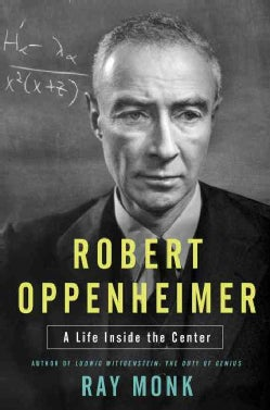 Robert Oppenheimer: A Life Inside the Center (Hardcover)