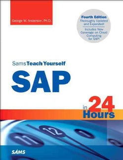 Sams Teach Yourself SAP in 24 Hours (Paperback)