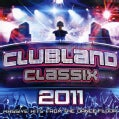 CLUBLAND CLASSIX 2011 - CLUBLAND CLASSIX 2011