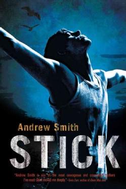 Stick (Hardcover)