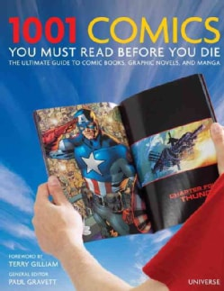 1001 Comic Books You Must Read Before You Die: The Ultimate Guide to Comic Books, Graphic Novels and Manga (Hardcover)