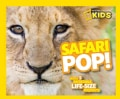 Safari Pop!: With 5 Incredible, Life-Size Foldouts (Hardcover)