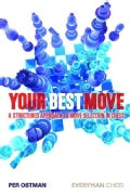 Your Best Move: A Structured Approach to Move Selection in Chess (Paperback)
