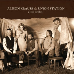 Alison & Union Station Krauss - Paper Airplane