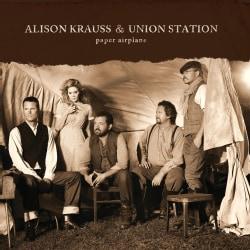Alison & Union Station Krauss - Paper Airplane