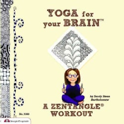 Yoga for Your Brain: A Zentangle Workout (Paperback)