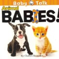 Animal Babies! (Board book)