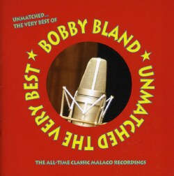 Bobby Bland - Unmatched: The Very Best of Bobby Bland