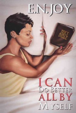I Can Do Better All by Myself (Paperback)