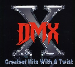 DMX - Greatest Hits with a Twist (Deluxe Edition)