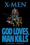 X-Men: God Loves, Man Kills (Paperback)