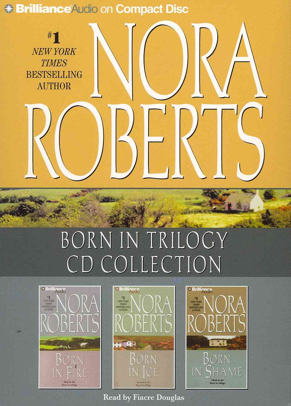 Nora Roberts Born in Trilogy CD Collection: Born in Fire / Born in Ice / Born in Shame (CD-Audio)