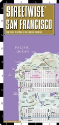 Streetwise San Francisco: City Center Street Map of San Francisco, California (Sheet map, folded)