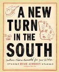 A New Turn in the South: Southern Flavors Reinvented for Your Kitchen (Hardcover)