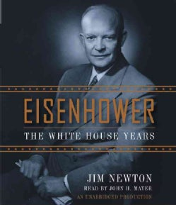 Eisenhower: The White House Years (CD-Audio)