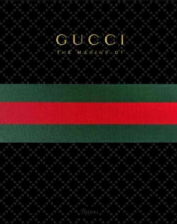 Gucci: The Making of (Hardcover)