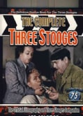 The Complete Three Stooges: The Official Filmography and Three Stooges Companion, the Definitive Source Book for ... (Paperback)