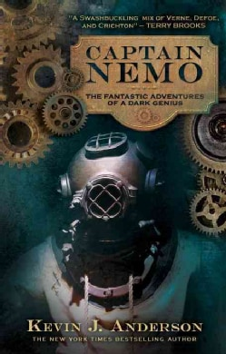 Captain Nemo: The Fantastic Adventures of a Dark Genius (Paperback)