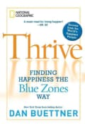 Thrive: Finding Happiness the Blue Zones Way (Paperback)