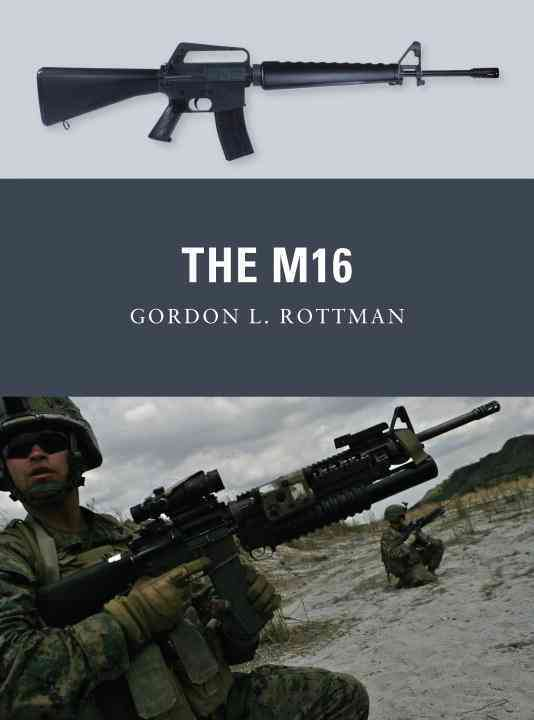 The M16 (Paperback)