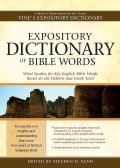 Expository Dictionary of Bible Words: Word Studies for Key English Bible Words Based on the Hebrew and Greek Texts (Hardcover)