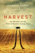 Harvest: An Adventure into the Heart of America's Family Farms (Paperback)
