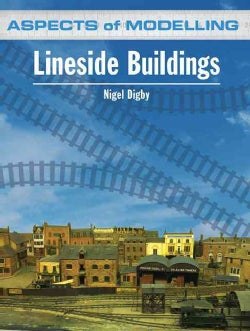 Lineside Buildings: Aspects of Modelling (Paperback)