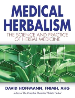 Medical Herbalism: The Science and Practice of Herbal Medicine (Hardcover)