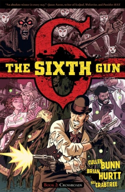 The Sixth Gun 2: Crossroads (Paperback)