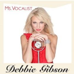 Debbie Gibson - Ms. Vocalist