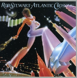 Rod Stewart - Atlantic Crossing