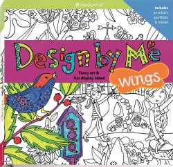 Design by Me: Wings: Fancy Art & Fun Display Ideas! (Paperback)