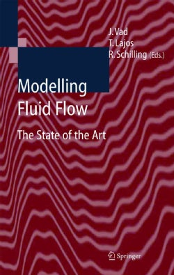 Modelling Fluid Flow: The State of the Art (Paperback)