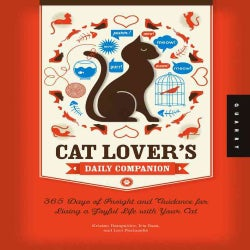 Cat Lover's Daily Companion: 365 Days of Insight and Guidance for Living a Joyful Life With Your Cat (Paperback)