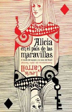 Alicia en el pais de las maravillas / Alice's Adventures in Wonderland (Paperback)