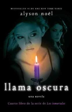 Llama oscura / Dark Flame (Paperback)