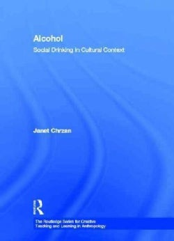 Alcohol: Social Drinking in Cultural Context (Hardcover)