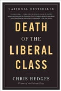 Death of the Liberal Class (Paperback)