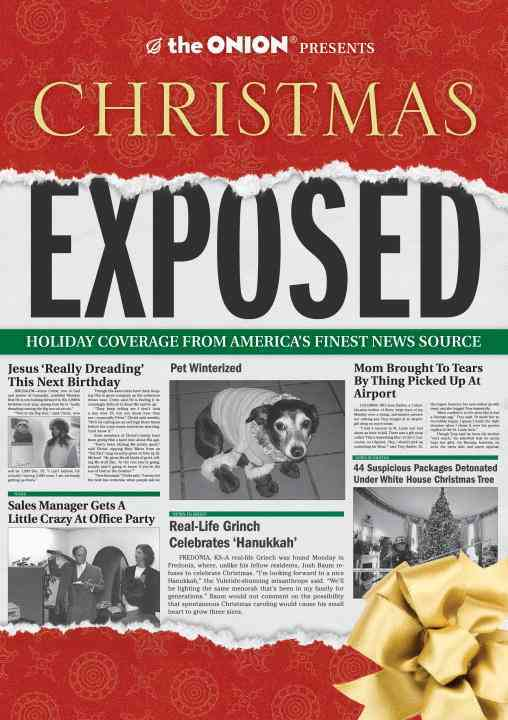 The Onion Presents Christmas Exposed: Holiday Coverage from America's Finest News Source (Paperback)