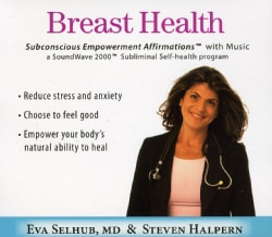 Eva Selhub - Breast Health: Subliminal Affirmations with Music